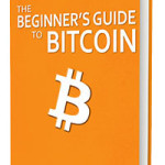 The Biginner's Guide To Bitcoin